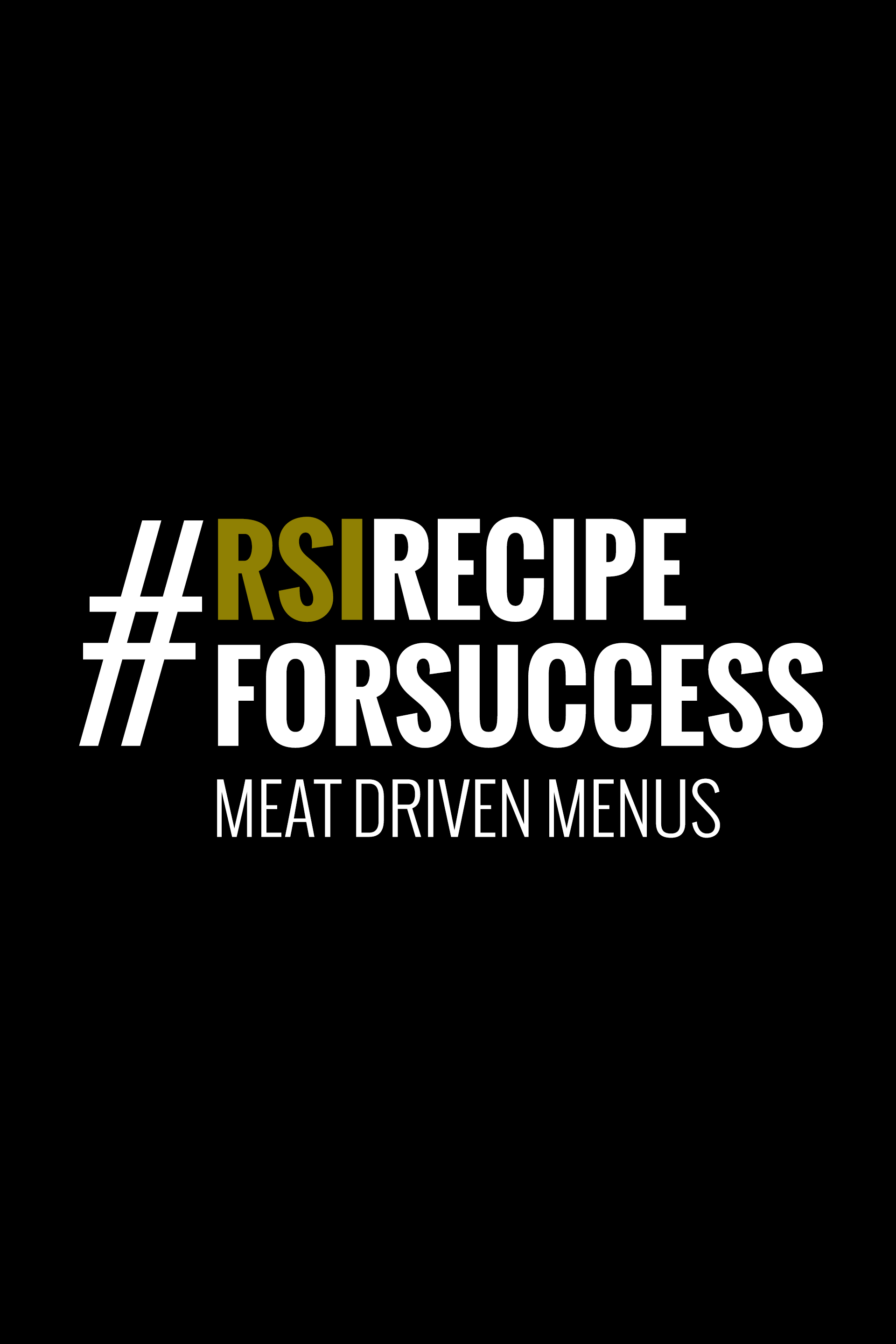 Ingredient# 4.1 Meat Driven Menus