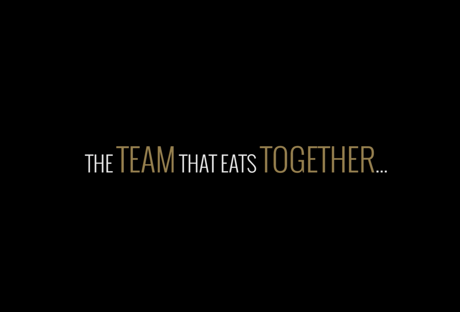 The Team That Eats Together