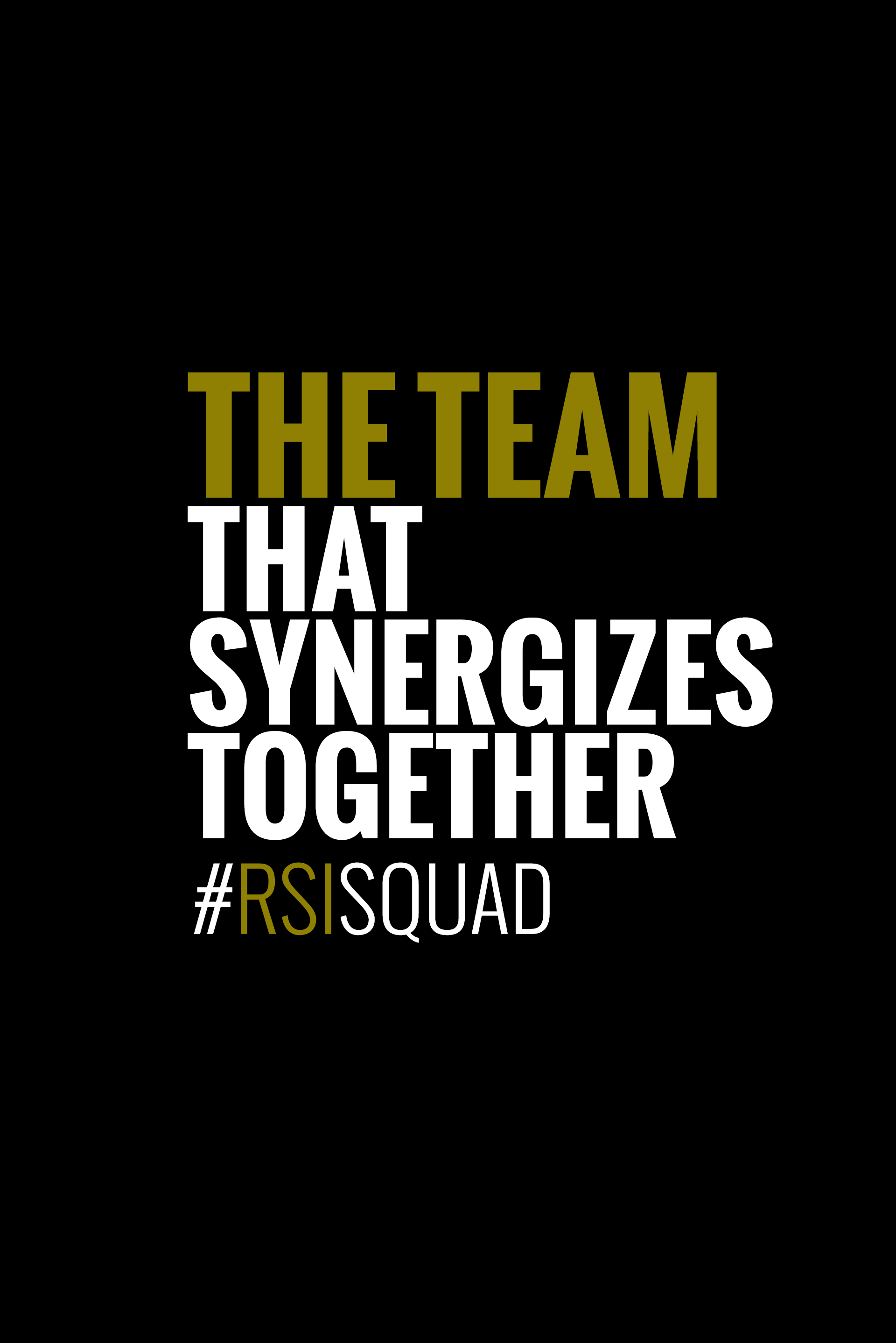 The Team That Synergizes Together